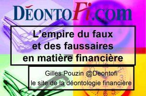 """""""Le faux et l'empire du faux en matière financière"""", une formation liant la théorie et la pratique avec des cas concrets, réalisée et présentée par Gilles Pouzin."""