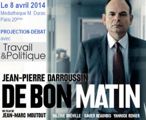 """Affiche du film """"De bon matin"""", de Jean-Marc Moutout avec Jean-Pierre Darroussin, racontant la dépression d'un banquier qui exécute deux collègues avant de se suicider."""